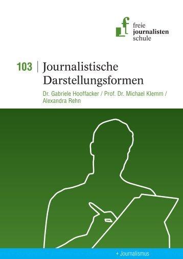Journalistische Darstellungsformen - Freie Journalistenschule