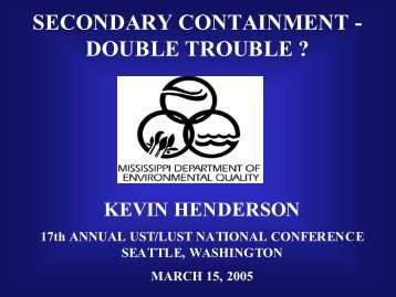 SECONDARY CONTAINMENT - DOUBLE TROUBLE ? - NEIWPCC