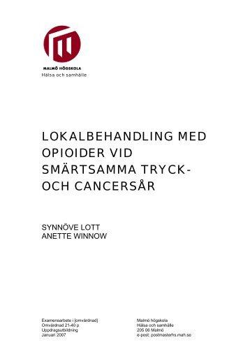 LOKALBEHANDLING MED OPIOIDER VID SMÄRTSAMMA TRYCK ...