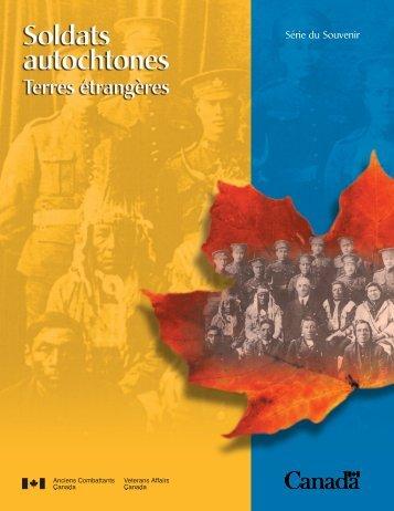Soldats autochtones Terres étrangères - Anciens Combattants ...