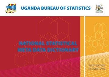 National statistical Meta data dictionary - Uganda Bureau of Statistics