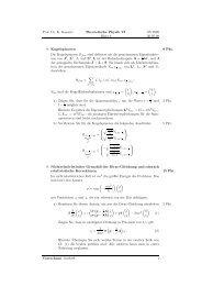 Prof. Dr. K. Kassner Theoretische Physik VI Blatt 4 SS 2008 30.05.08 ...