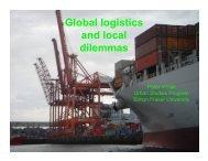 Global logistics and local dilemmas