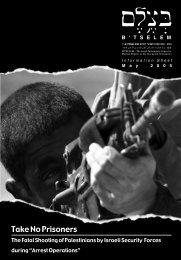 B'Tselem Report: Take No Prisoners - The Fatal Shooting of ...