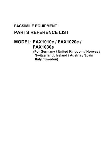 PARTS REFERENCE LIST MODEL: FAX1010e ... - MK Electronic