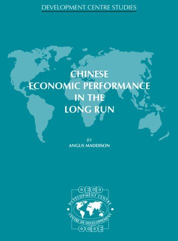 CHINESE ECONOMIC PERFORMANCE IN THE LONG RUN