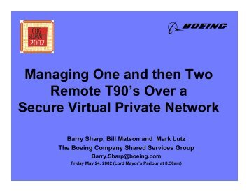 Managing One and then Two Remote T90's Over ... - Cray User Group