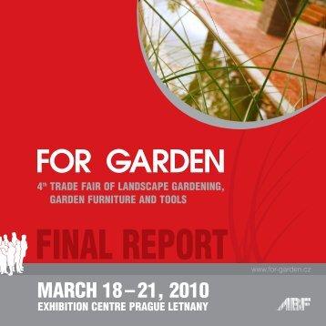 MARCH 18 – 21, 2010 - For Garden