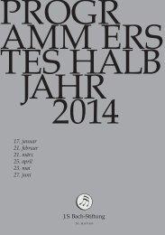 Halbjahresprogramm 1-2014 - J. S. Bach-Stiftung