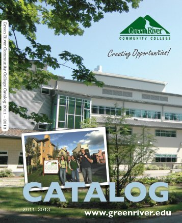 2011-2013 Catalog - Green River Community College