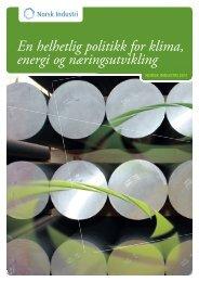 En helhetlig politikk for klima, energi og ... - Norsk Industri