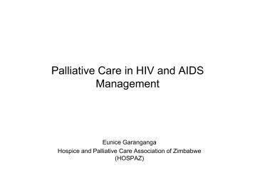 Palliative Care in HIV and AIDS Management - SAfAIDS