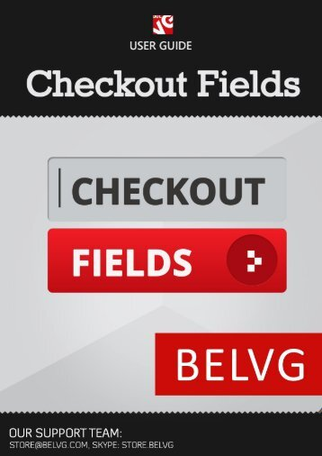 Checkout Fields User Guide - BelVG Magento Extensions Store