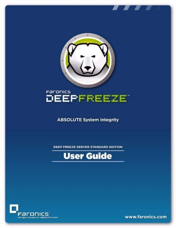 Deep Freeze Server Standard User Guide - Faronics