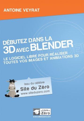 Chapitre 1 - Entrez dans l'univers 3D - Site du Zéro