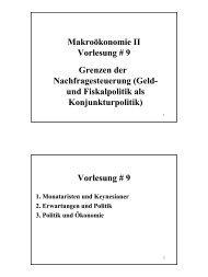 Makroökonomie II Vorlesung # 9 Grenzen der Nachfragesteuerung ...