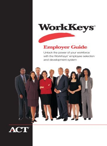WorkKeys Employer Guide - Alaska Career Ready
