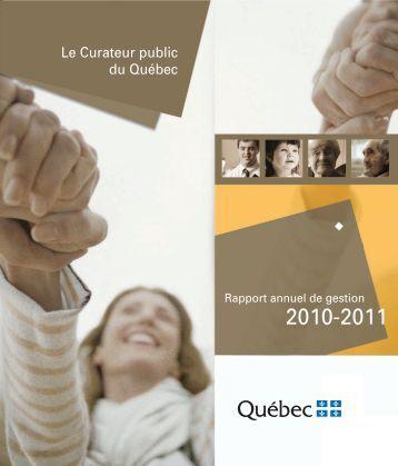 Rapport annuel de gestion 2010-2011 - Le Curateur public du Québec
