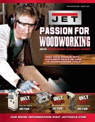 passion for woodworking - JET Tools