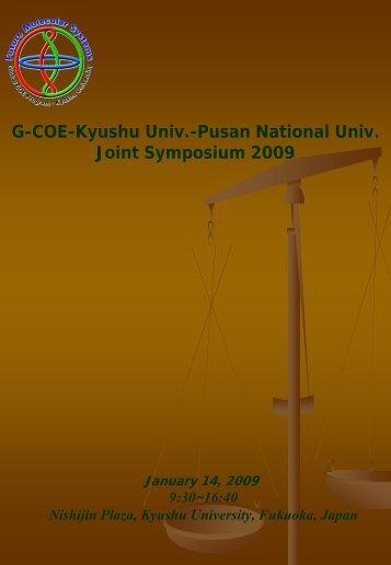 G-COE-Kyushu Univ.-Pusan National Univ. Joint Symposium 2009