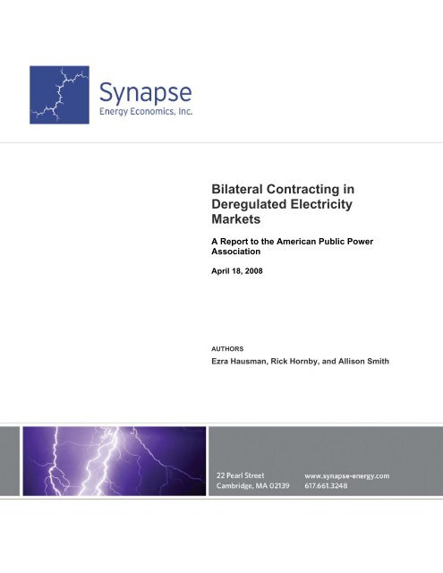 Bilateral Contracting in Deregulated Electricity Markets - American ...