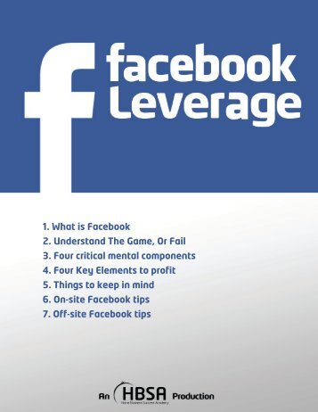 1. What is Facebook 2. Understand The Game, Or Fail 3. Four critical ...