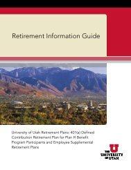 Retirement Information Guide - The University of Utah