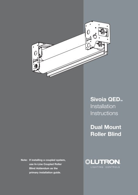 qed wiring diagram sivoia qedtm installation instructions dual mount roller lutron  installation instructions dual mount
