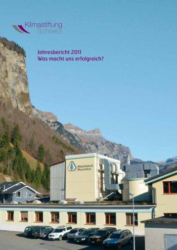 1 Jahresbericht 2011 Was macht uns erfolgreich? - Klimastiftung ...