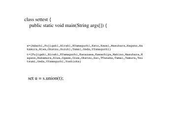 set u = s.union(t); class settest { public static void main(String args[]) {