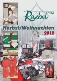 Katalog Herbst Weihnachten 2012.indd - Raebel OHG
