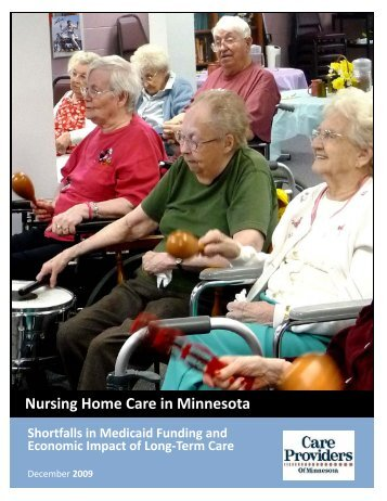 Nursing Home Care in Minnesota Shortfalls in Medicaid Funding ...