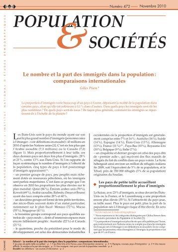 Le nombre et la part des immigrés dans la population ... - Ined