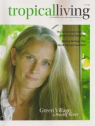 October - January Tropical Living Green School Revisited
