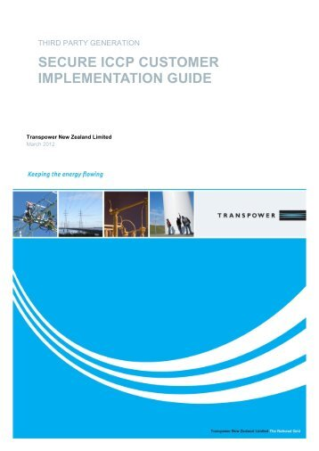 SECURE ICCP CUSTOMER IMPLEMENTATION GUIDE - Transpower