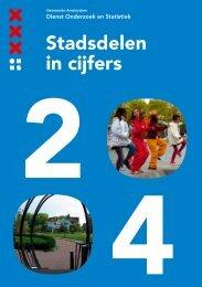 Stadsdelen in cijfers 2004 - Onderzoek en Statistiek Amsterdam ...
