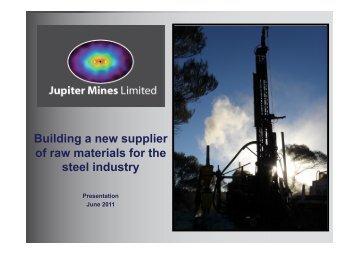 Jupiter investor presentation - June 2011.pptx - Jupiter Mines