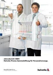 Jahresbericht 2007. Helvetia Prisma Sammelstiftung für ...