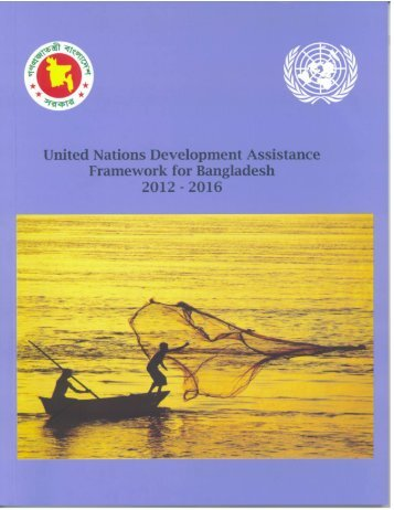United Nations Development Assistance Framework for Bangladesh ...