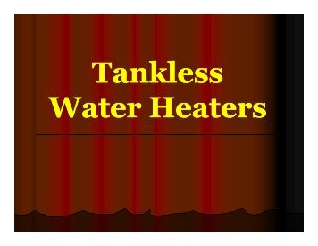 Why Tankless? - tech-4-you.com