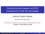 Combining electroweak and QCD corrections to Drell-Yan ... - Infn