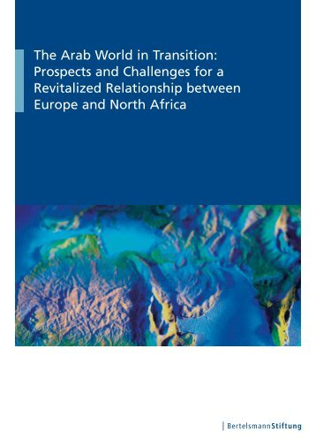 The Arab World in Transition: Prospects and Challenges for a ...
