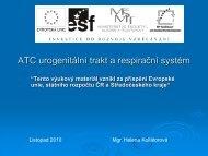 ATC urogenitální trakt a respirační systém
