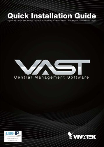 Vivotek VAST Quick Installation Guide - Use-IP