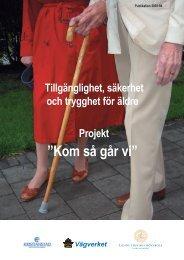 """Kom så går vi""""-projektet - Kristianstad"""