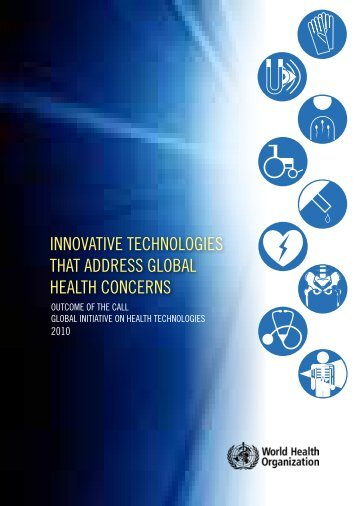 InnovatIve technologIes that address global health concerns