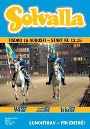 TISDAG 16 AUGUSTI – START KL 12.15 - Solvalla