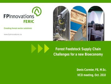 Forest Feedstock Supply Chain Challenges for a New ... - VCO