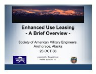 Enhanced Use Leasing - A Brief Overview - - SAME Anchorage Post