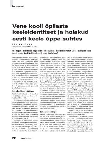 Vene kooli õpilaste keeleidentiteet ja hoiakud eesti keele ... - Haridus